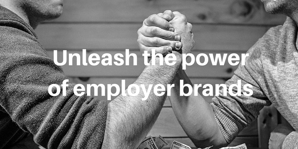 Unleash the power of employer brands (1)